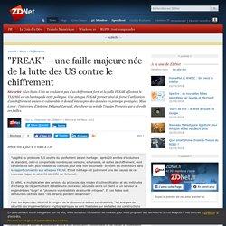 """""""FREAK"""" – une faille majeure née de la lutte des US contre le chiffrement"""