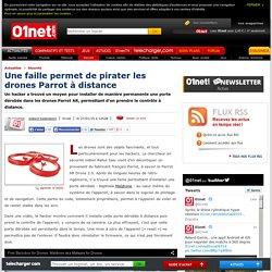 Une faille permet de pirater les drones Parrot à distance