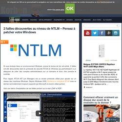 2 failles découvertes au niveau de NTLM - Pensez à patcher votre Windows