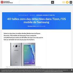 40 failles zero day détectées dans Tizen, l'OS mobile de Samsung