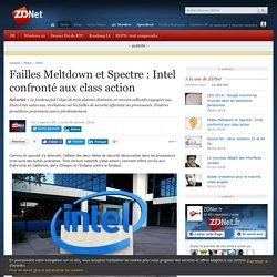 Failles Meltdown et Spectre : Intel confronté aux class action