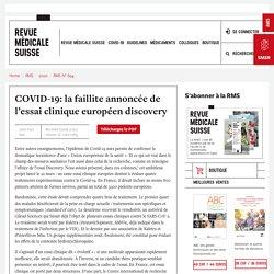 COVID-19: la faillite annoncée de l'essai clinique européen discovery