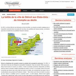 La faillite de la ville de Détroit aux Etats-Unis : du triomphe au déclin