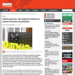 Espagne : faillite bancaire : des Indignés traînent en justice financiers et politiques - Espagne