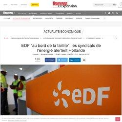 """EDF """"au bord de la faillite"""": les syndicats de l'énergie alertent Hollande"""