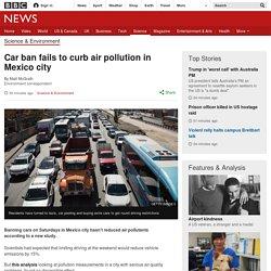 Car ban fails to curb air pollution in Mexico city