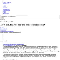 How can fear of failure cause depression? - Depression Causes & Risks - Sharecare