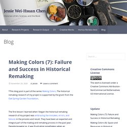 Making Colors (7): Failure and Success in Historical Remaking - Jessie Wei-Hsuan Chen