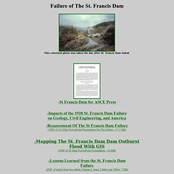 Failure of The St. Francis Dam