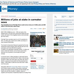 Failure of Big Three could cost 3 million jobs, CAR says - Nov. 5, 2008