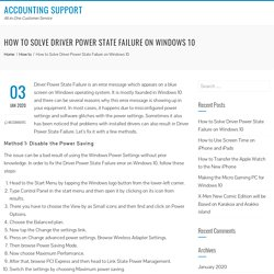 How to Solve Driver Power State Failure on Windows 10 - Accounting Support