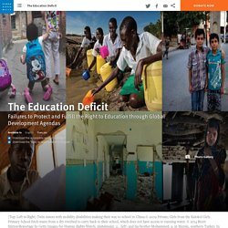Failures to Protect and Fulfill the Right to Education through Global Development Agendas