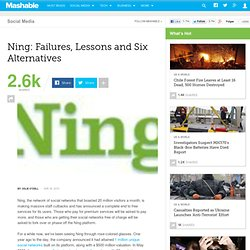Ning: Failures, Lessons and Six Alternatives