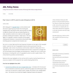 Fair Use in 2015 and A Look Ahead at 2016
