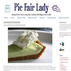 Pie Fair Lady: Avocado Pie from Pinch My Salt