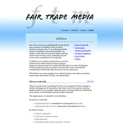 Fair Trade Media: Ethics