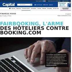 Fairbooking, l'arme des hôteliers contre Booking.com