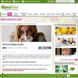 Faire face aux allergies au pollen et lutter contre les allergies