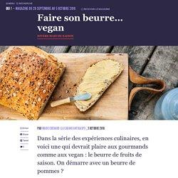 Faire son beurre... vegan - Oui ! Le magazine de la Ruche Qui Dit Oui !