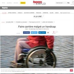 Faire carrière malgré un handicap