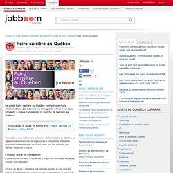 Faire carrière au Québec