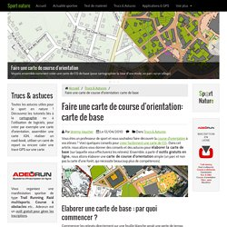 Faire une carte de course d'orientation #1: la carte de base