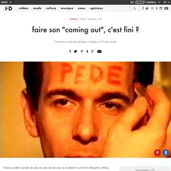 "faire son ""coming out"", c'est fini"