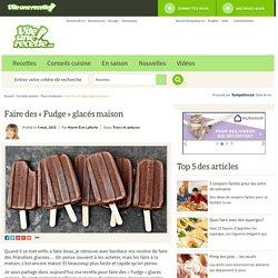 Faire des « Fudge » glacés maison