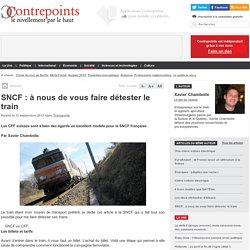 SNCF : à nous de vous faire détester le train
