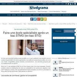 Faire une école spécialisée après un bac STMG (ex-bac STG)