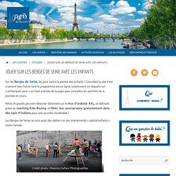 Quoi faire avec les enfants sur les Berges de la Seine à Paris