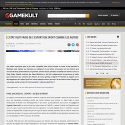 L'Etat veut faire de l'eSport un sport comme les autres - Actus jeux - Gamekult