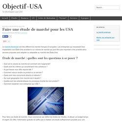 Faire une étude de marché pour les USA - Objectif-USA