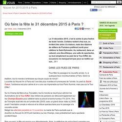 Où faire la fête le 31 décembre 2015 à Paris?