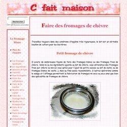 Faire du fromage de chèvre maison.