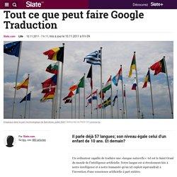 En cours - Tout ce que peut faire Google Traduction