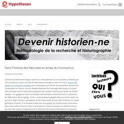 Faire l'histoire des Fake news au temps du Coronavirus