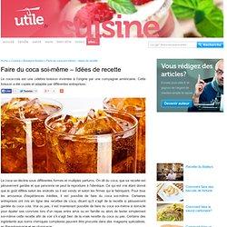 Faire du coca soi-même – Idées de recette