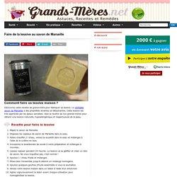 Faire de la lessive au savon de Marseille