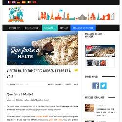 Que faire à Malte: TOP 20 des lieux à visiter absolument