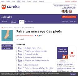Faire un massage des pieds - Massage