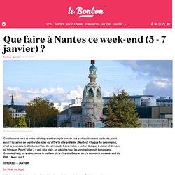 Que faire à Nantes ce week-end (5 - 7 janvier) ?