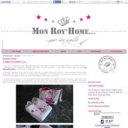 FAIRE PLAISIR (# 2)... - MON ROY'HOME