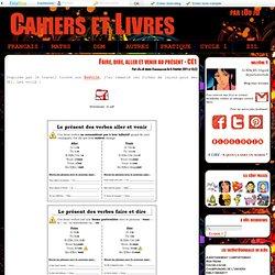 Faire, dire, aller et venir au présent - CE1 - Cahiers et Livres