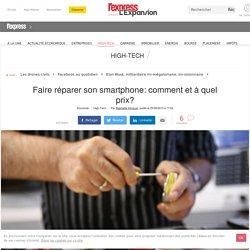 Faire réparer son smartphone: comment et à quel prix?