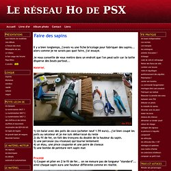 Faire des sapins - Le réseau Ho de PSX