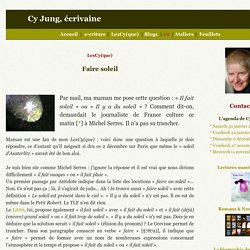 Faire soleil - Cy Jung, écrivaine