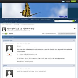 Faire Son Jus De Pommes Bio - Les forums d'Eco Bio Info