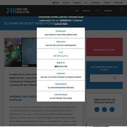 12. Faire un sujet vidéo pour le web - 24h dans une rédaction