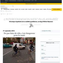 Ne pas faire de vélo, c'est dangereux pour la santé